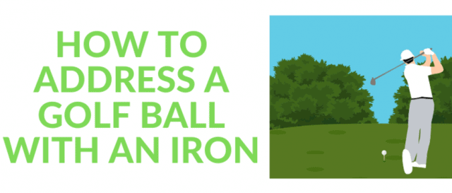 How to address a golf ball with an iron