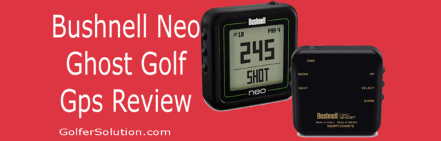 Bushnell Neo Ghost Golf Gps Review