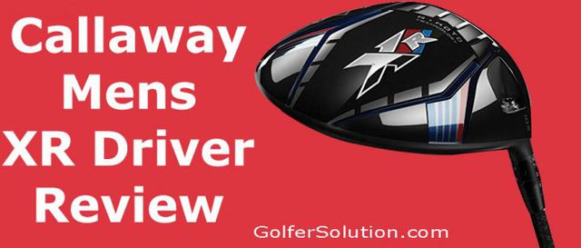 Callaway-Mens-XR-Driver-Review