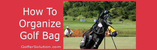How-to-Organize-Golf-Bag
