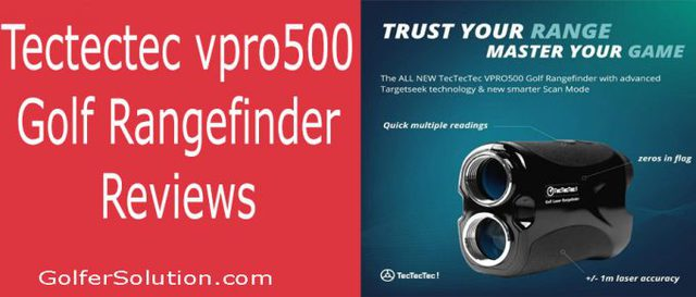 Tectectec-vpro500-Golf-Rangefinder-Reviews