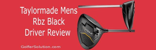 TaylorMade Men's RBZ Black Driver Review Update – Golfer Solution