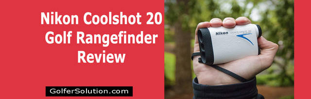 Nikon-Coolshot-20-Golf-Rangefinder-Review