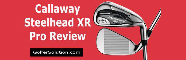 Callaway-Steelhead-XR-Pro-Review