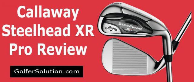Callaway-Steelhead-XR-Pro-Review