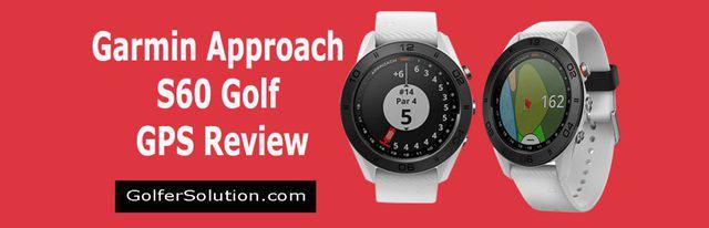 Garmin-Approach-S60-Review