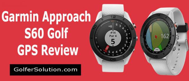 Garmin-Approach-S60-Review